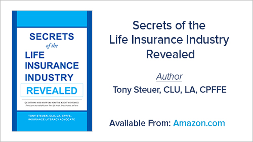 Secrets of the Life Insurance Industry Revealed